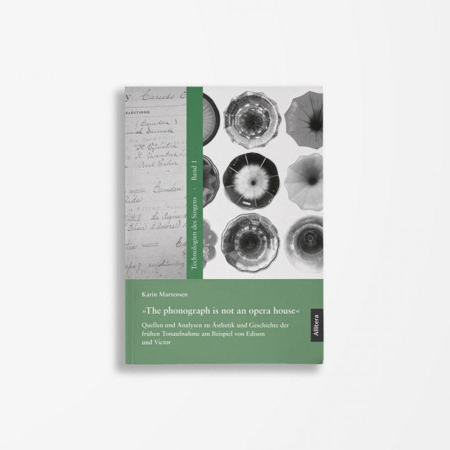 Buchcover Karin Martensen »The phonograph is not an opera house«