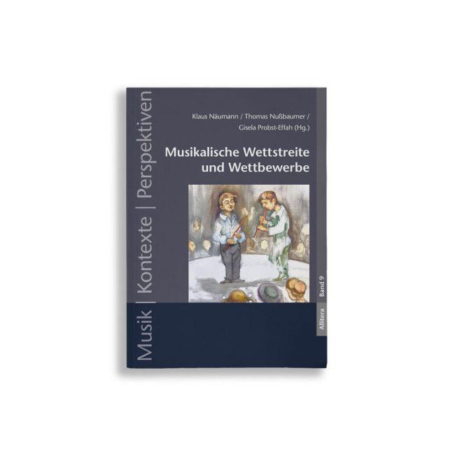 Buchcover Klaus Näumann Thomas Nußbaumer Gisela Probst-Effah Musikalische Wettstreite und Wettbewerbe