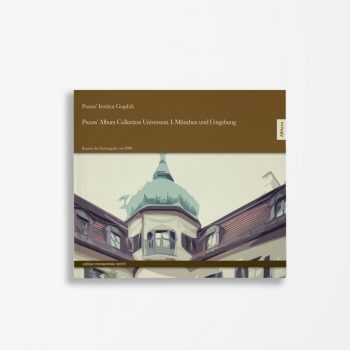 Buchcover Preuss' Institut Graphik Preuss' Album-Collection Universum I: München und Umgebung