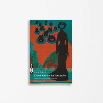 Buchcover Rene Prevot Kleiner Schwarm für Schwabylon