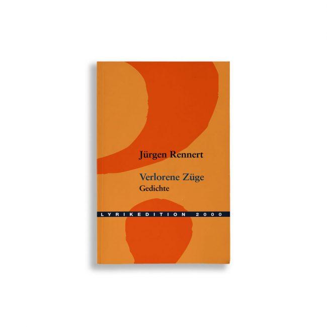 Buchcover Jürgen Rennert Verlorene Züge