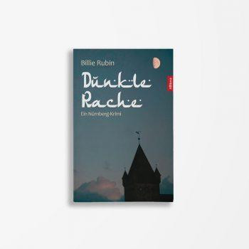 Buchcover Billie Rubin Dunkle Rache