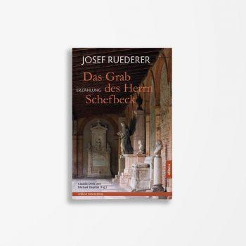 Buchcover Josef Ruederer Das Grab des Herrn Schefbeck