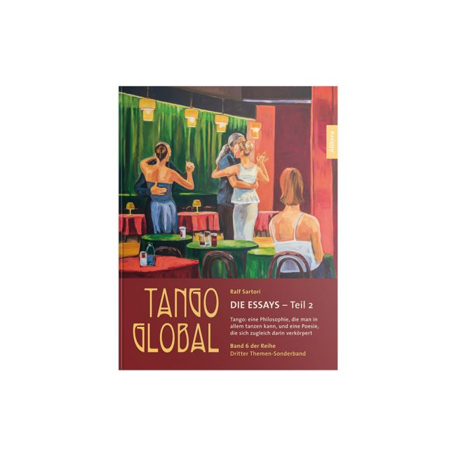 Buchcover Ralf Sartori Tango global. Die Essays – Teil 2