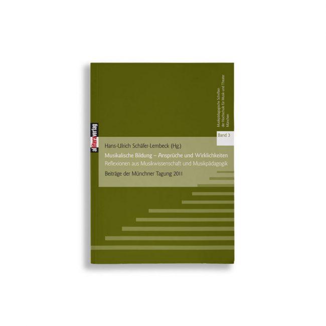 Buchcover Hans-Ulrich Schäfer-Lembeck Musikalische Bildung – Ansprüche und Wirklichkeiten
