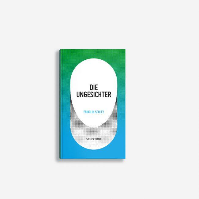 Buchcover Fridolin Schley Die Ungesichter