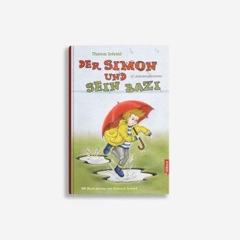 Buchcover Thomas Schmid Der Simon und sein Bazi