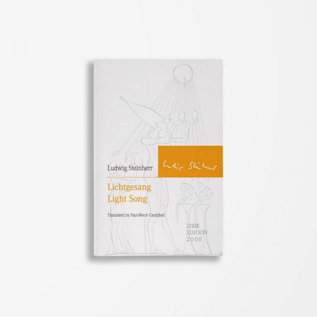 Buchcover Ludwig Steinherr Lichtgesang Light Song