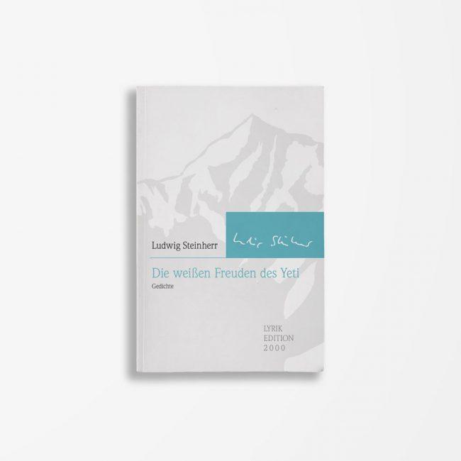 Buchcover Ludwig Steinherr Die weißen Freuden des Yeti