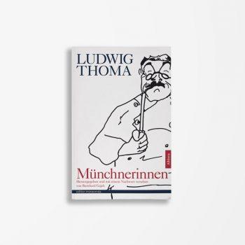 Buchcover Ludwig Thoma Münchnerinnen