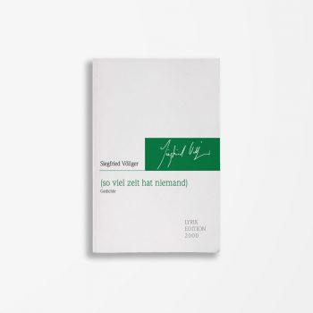 Buchcover Siegfreid Völlger (so viel zeit hat niemand) Gedichte
