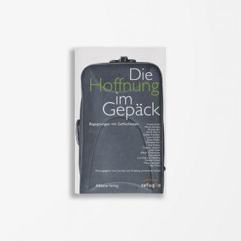 Buchcover Cornelia von Schelling Andrea Stickel Die Hoffnung im Gepäck