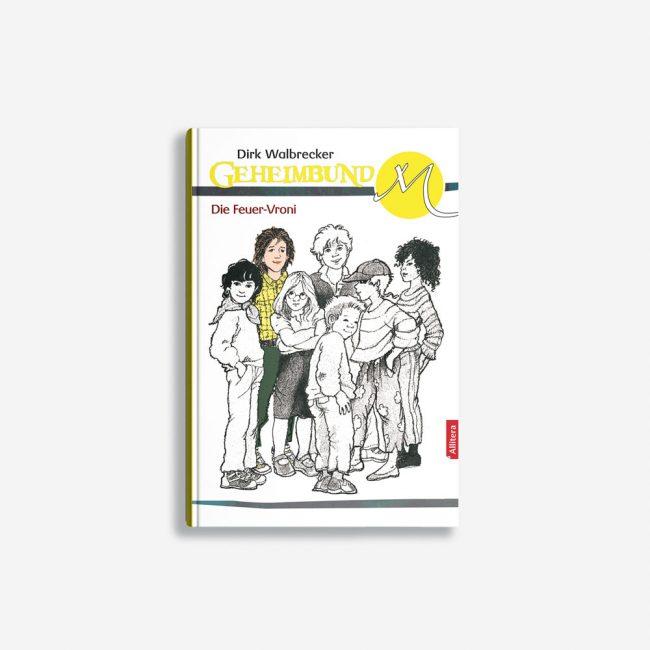 Buchcover Dirk Walbrecker Die Feuer-Vroni