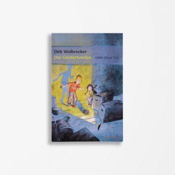 Buchcover Dirk Walbrecker Die Geisterhandys