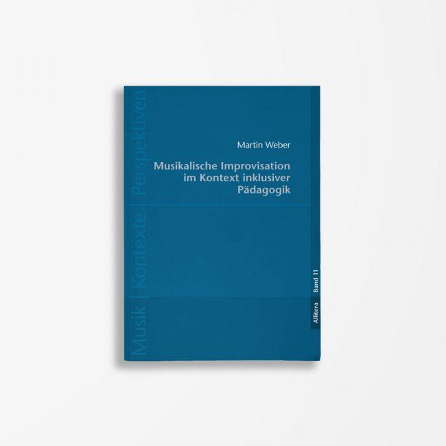 Buchcover Martin Weber Musikalische Improvisation im Kontext inklusiver Pädagogik