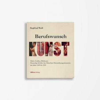 Buchcover Siegfried Weiß Berufswunsch Kunst