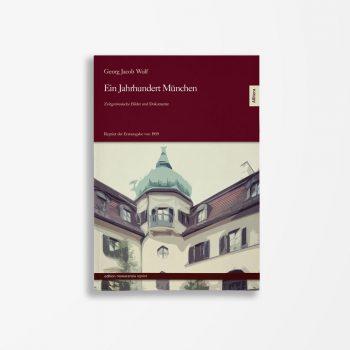Buchcover Georg Jacob Wolf Ein Jahrhundert München