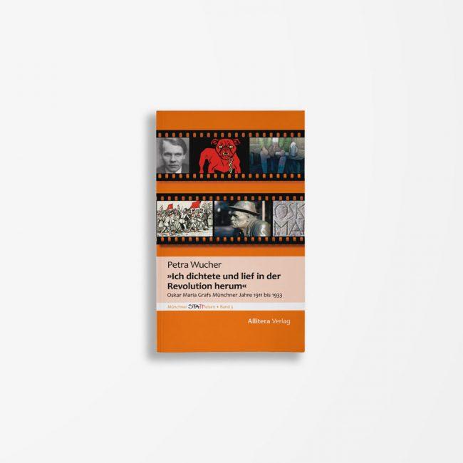 Buchcover Petra Wucher »Ich dichtete und lief in der Revolution herum«