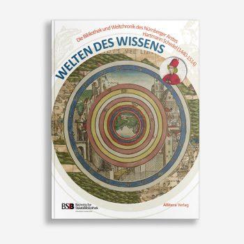 Buchcover Bayerische Staatsbibliothek Welten des Wissens