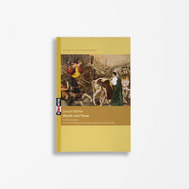 Buchcover Daniel Bühler Macht und Treue