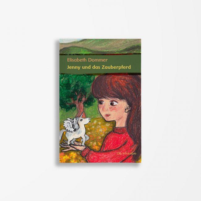 Buchcover Elisabeth Dommer Jenny und das Zauberpferd