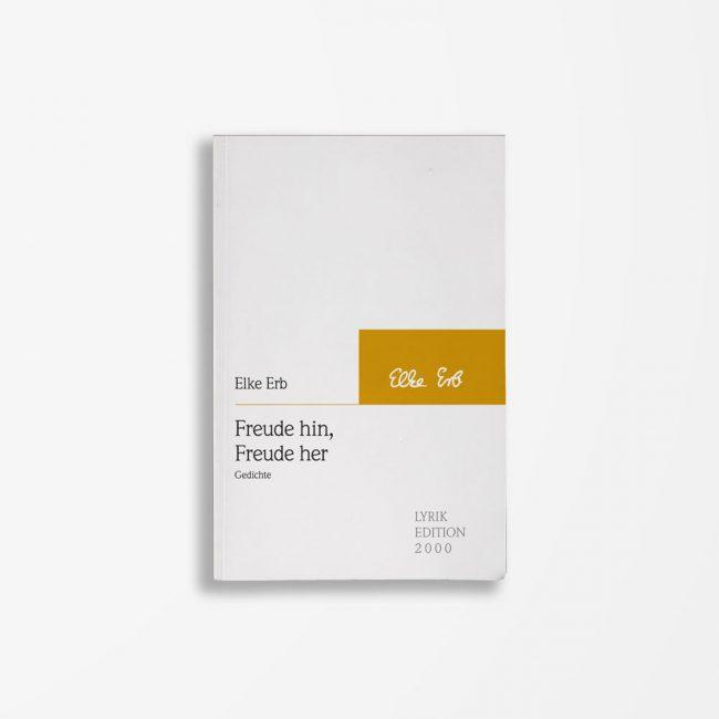 Buchcover Elke Erb Freude hin, Freude her