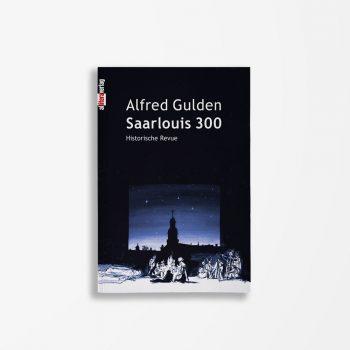 Buchcover Alfred Gulden Saarlouis 300