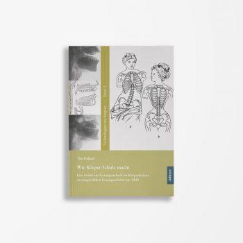 Buchcover Tilo Hähnel Wie Körper Schule macht