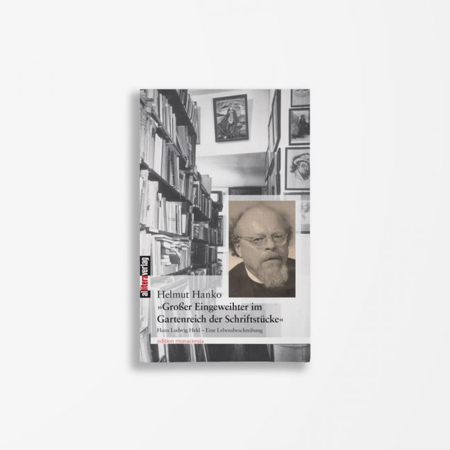 BuchcoverHelmut Hanko Großer Eingeweihter im Gartenreich der Schriftstücke