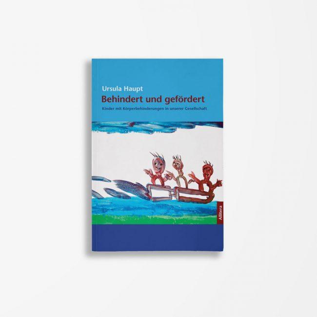 Buchcover Ursula Haupt Behindert und gefördert