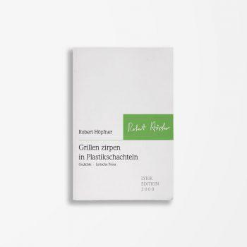Buchcover Robert Höpfner Grillen zirpen in Plastikschachteln