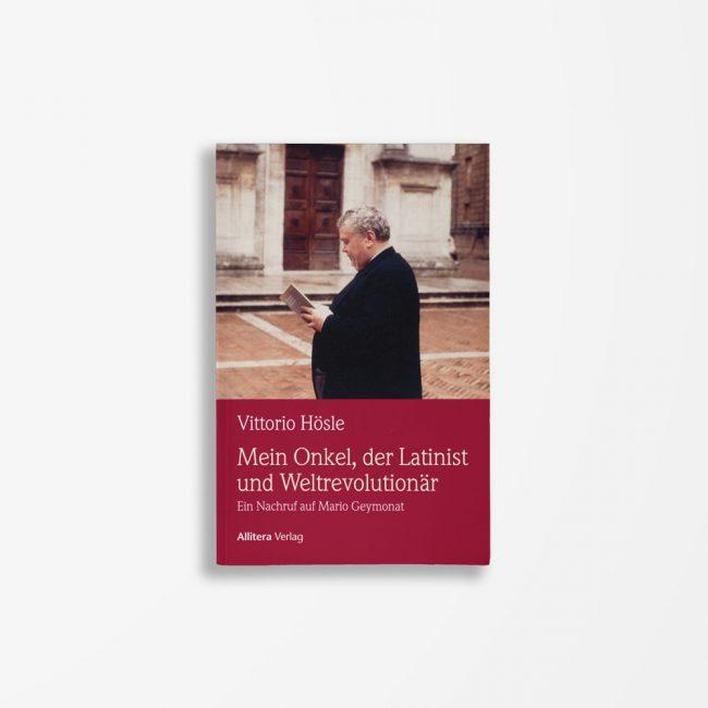 Buchcover Vittorio Hösle Mein Onkel, der Latinist und Weltrevolutionär