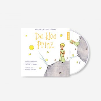 Hörbuchcover Antoine de Saint-Exupéry Gerd Holzheimer Da kloa Prinz