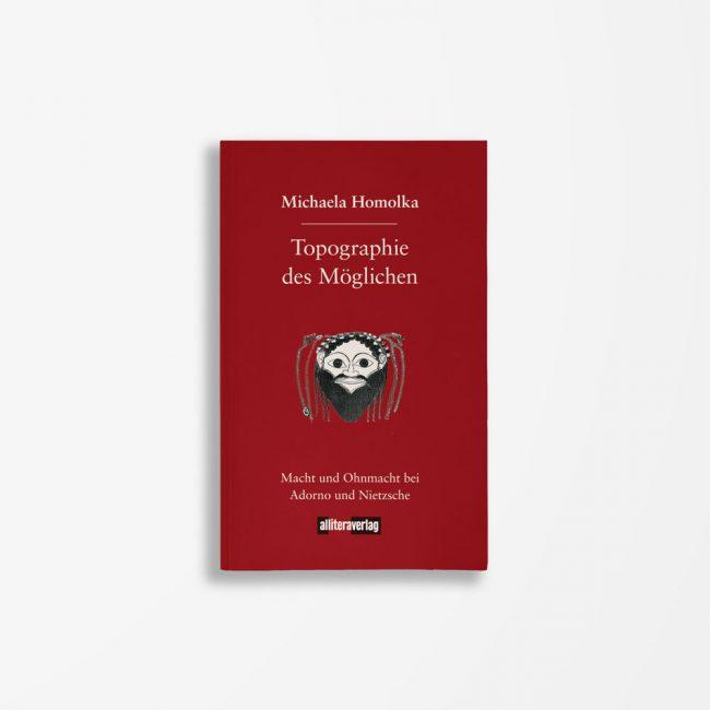 Buchcover Michaela Homolka Topographie des Möglichen