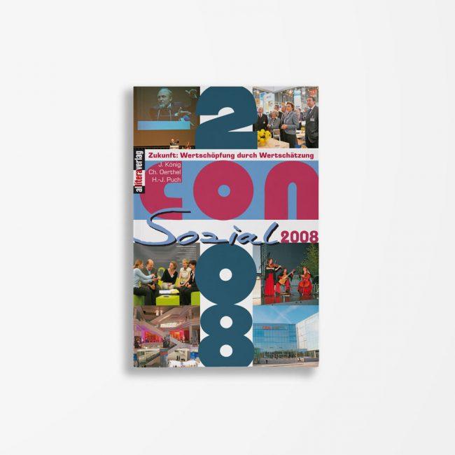 Buchcover König Oerthel Puch Zukunft: Wertschöpfung durch Wertschätzung. ConSozial 2008