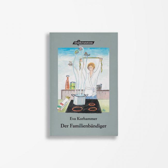 Buchcover Eva Korhammer Der Familienbändiger