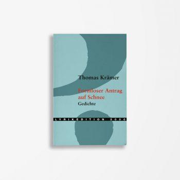 Buchcover Thomas Krämer Formloser Antrag auf Schnee