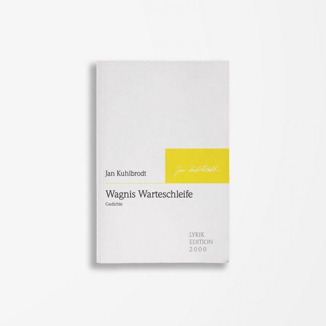 Buchcover Jan Kuhlbrodt Wagnis Warteschleife