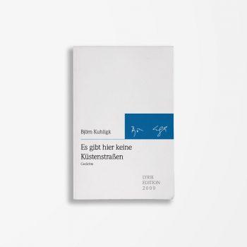 Buchcover Björn Kuhligk Es gibt hier keine Küstenstraßen