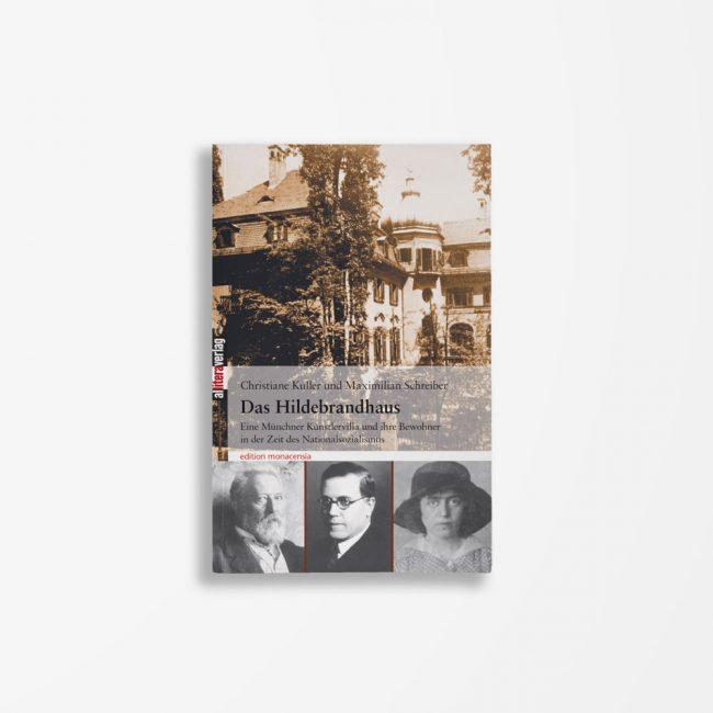 Buchcover Christiane Kuller Maximilian Schreiber Das Hildebrandhaus