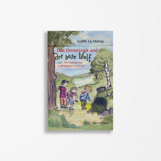 Buchcover Judith Le Huray Das Dreierpack und der böse Wolf