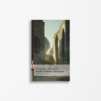 Buchcover Wolfgang Günter Lerch Händler, Mullahs, Autokraten