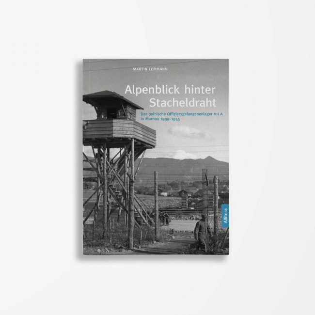 Buchcover Martin Lohmann Alpenblick hinter Stacheldraht