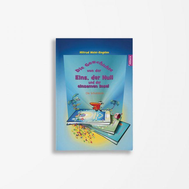 Buchcover Hiltrud Meier-Engelen Die Geschichte von der Eins der Null und der einsamen Insel