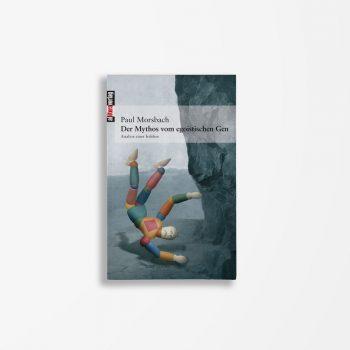 Buchcover Paul Morsbach Der Mythos vom egoistischen Gen