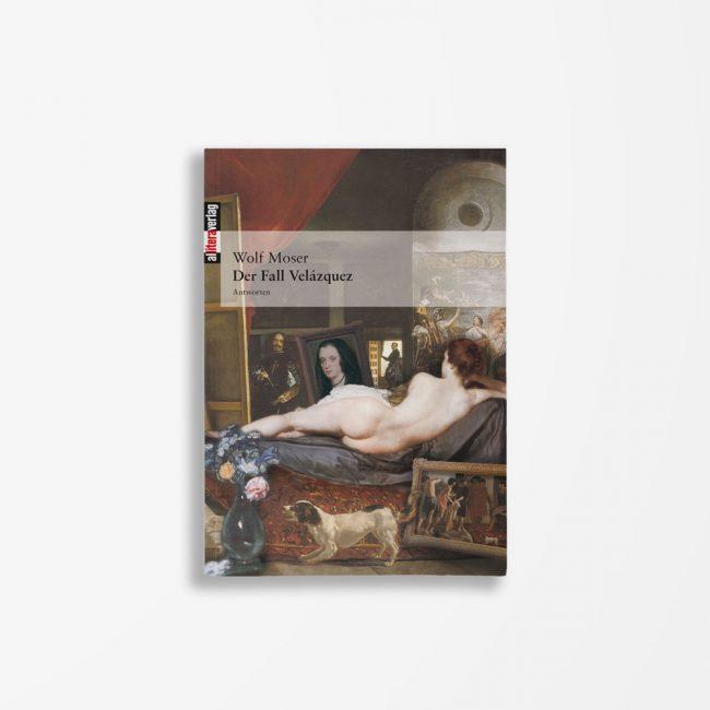 Buchcover Wolf Moser Der Fall Velázquez