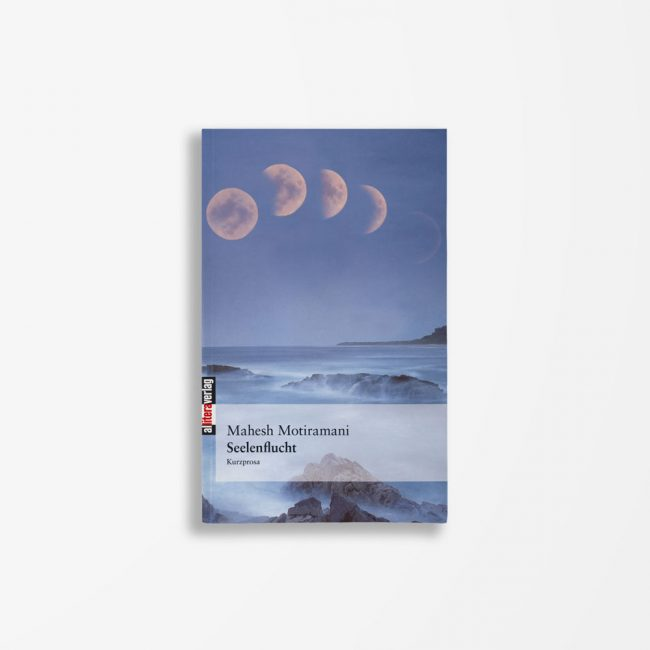 Buchcover Mahesh Motiramani Seelenflucht
