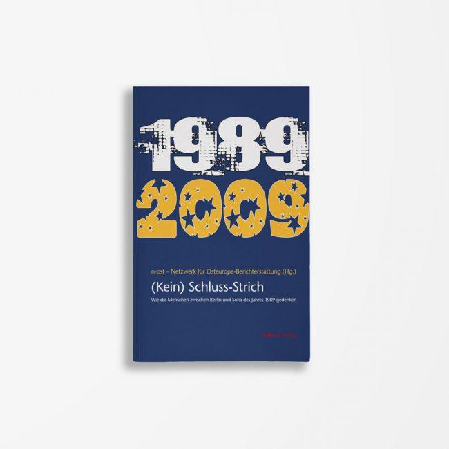 Buchcover n-ost - Netzwerk für Osteuropa-Berichterstattung (Hg.) (Kein) Schluss-Strich