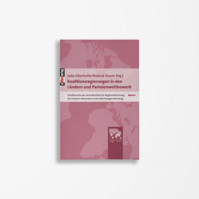 Buchcover Julia Oberhofer Roland Sturm Koalitionsregierungen in den Ländern und Parteienwettbewerb