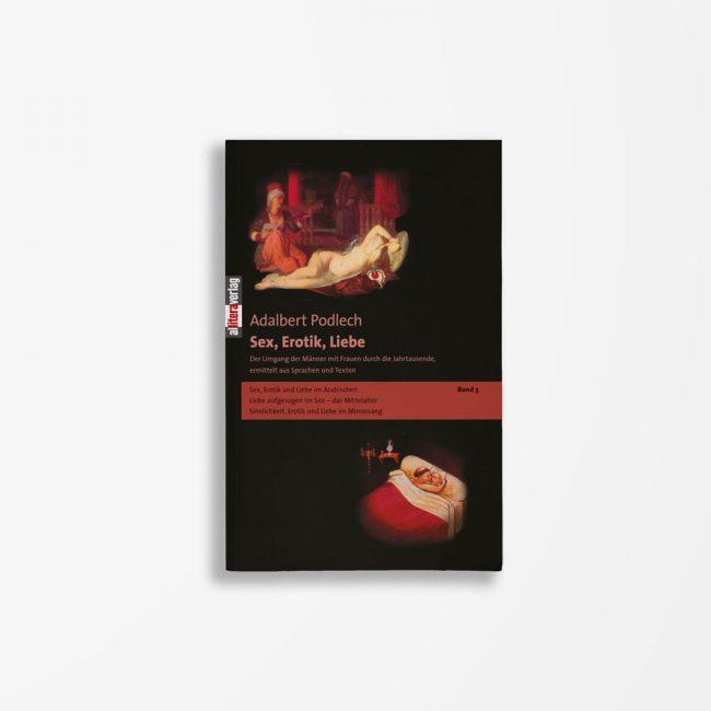 Buchcover Adalbert Podlech Sex, Erotik, Liebe